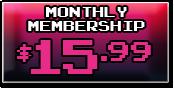 $15.99 Monthly Membership